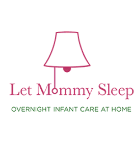 Let Mommy Sleep Night Nurse, Postpartum and Newborn Care logo