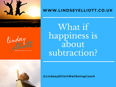 What if happiness is about subtraction, rather than addition to our lives?