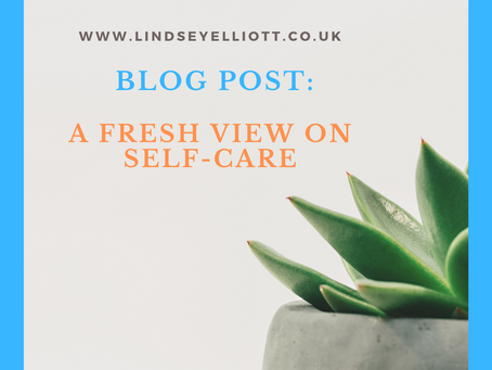 A fresh view on self-care.