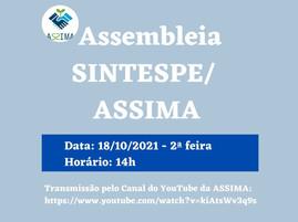 Assembleia SINTESPE/ASSIMA dia 18/10/2021 às 14h. Participe!