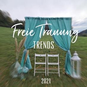 TRENDS für die FREIE TRAUUNG in 2021