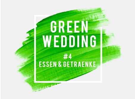#4 Green Wedding - Essen & Getränke