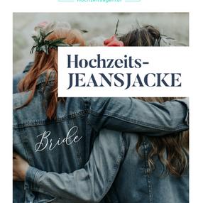 HOCHZEITSJEANSJACKE - cooles Must-Have für Braut und Bräutigam inkl. DIY-Ideen
