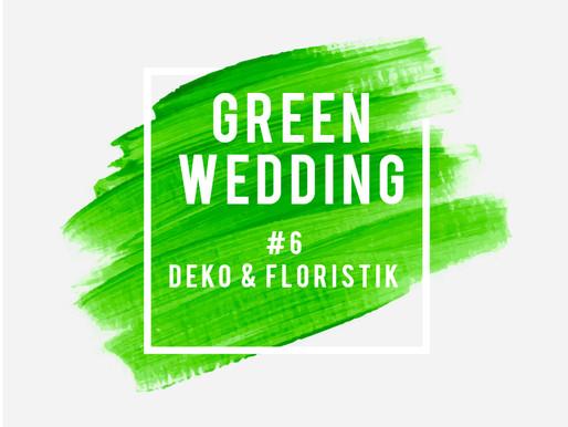 #6 nachhaltigere Deko & Floristik