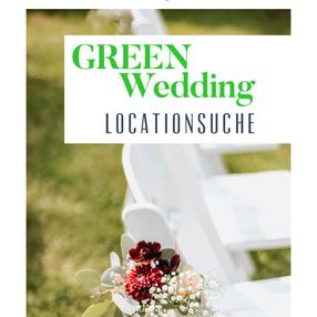 #2 Green Wedding - grüne Locationsuche