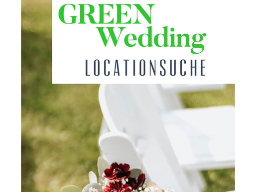 #2 Green Wedding - grüne Locationsuche