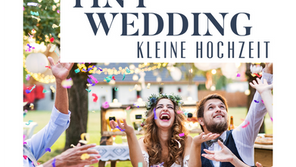 Wird 2021 das Jahr der TINY WEDDINGS?