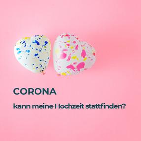 CORONA – was ist mit meiner Hochzeit