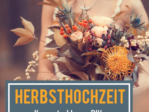 HERBSTHOCHZEIT – Konzept, Ideen, Anregungen