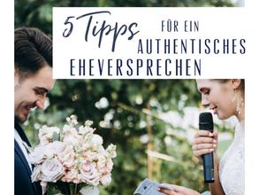 5 Tipps für ein authentisches Eheversprechen/Ehegelübde