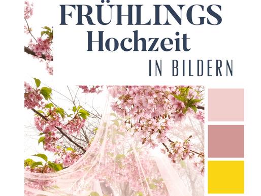 FRÜHLINGS-Hochzeit – MOODBOARD