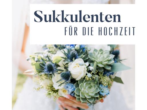 SUKKULENTEN Hochzeit