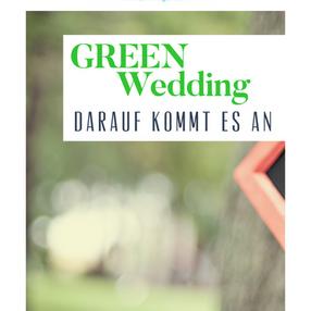 #1 Green Wedding – auf was kommt es an?