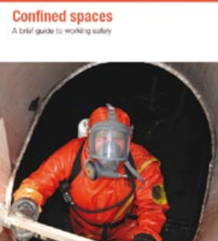 Confined spaces: A brief guide to working safely - INDG258 (rev 1)