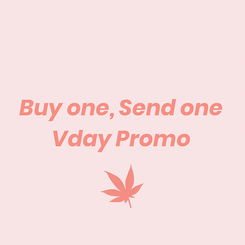 Buy One, Send One Day Promo / Shipping