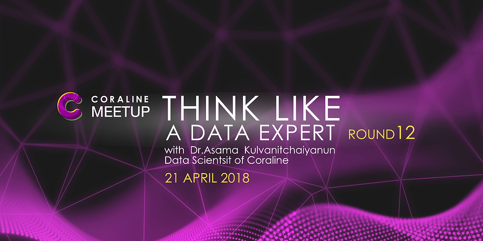THINK LIKE A DATA EXPERT : ROUND 12 by Coraline