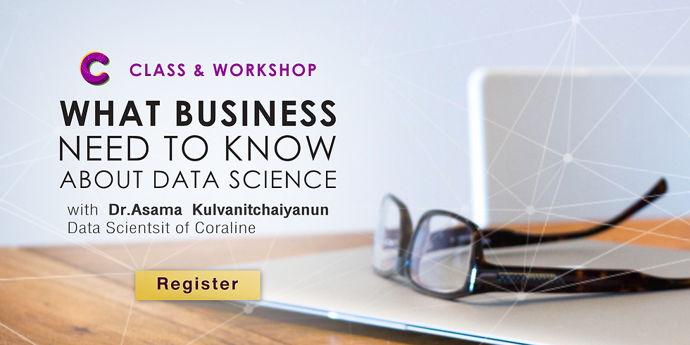 What Business needs to know about Data Science: Class&Workshop #3