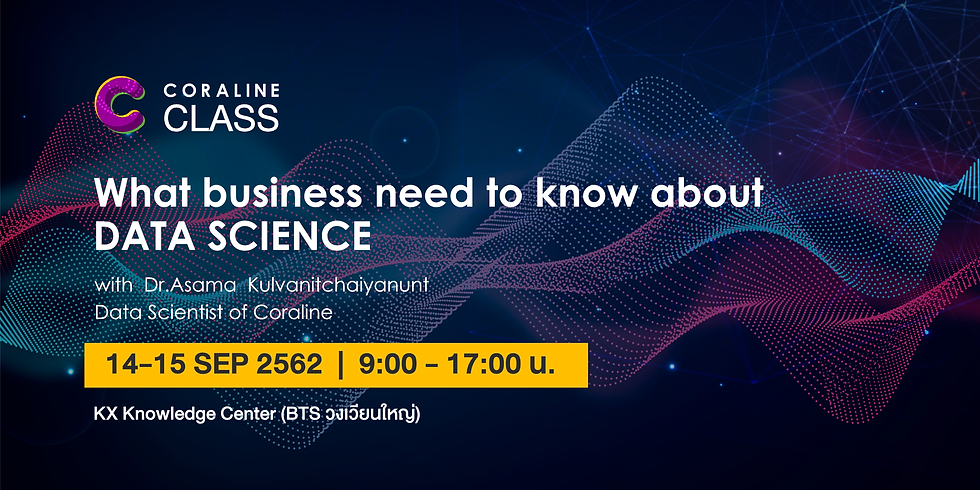 What Business needs to know about Data Science: Class&Workshop #7