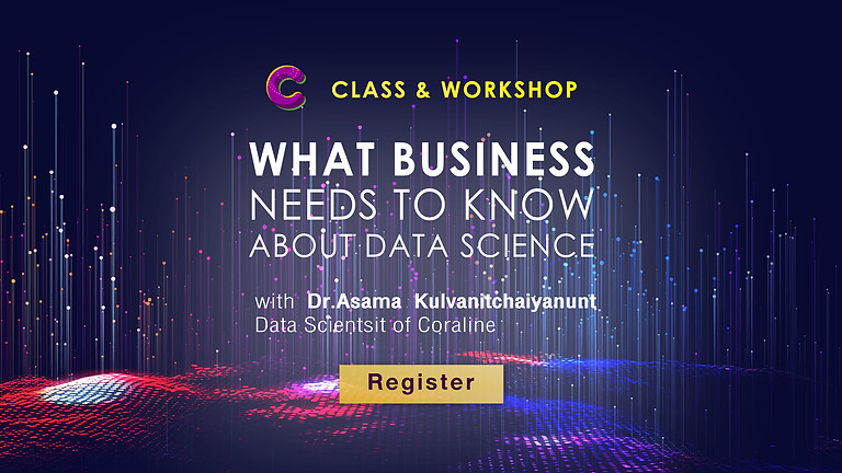What Business needs to know about Data Science: Class&Workshop #4