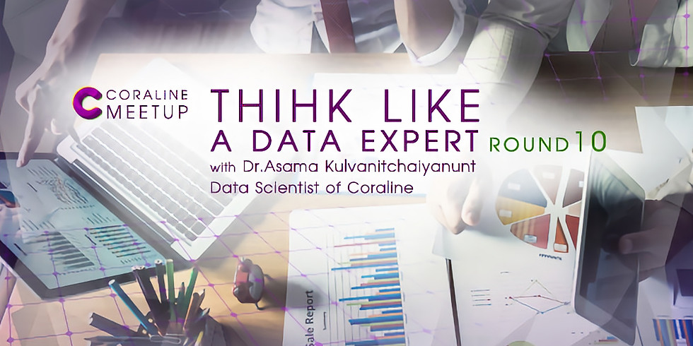 THINK LIKE A DATA EXPERT : ROUND 10 by Coraline