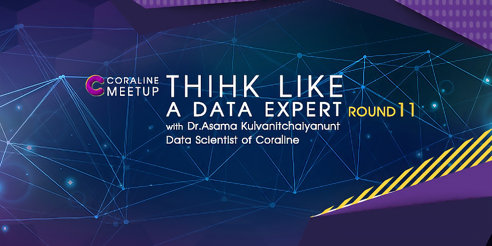 THINK LIKE A DATA EXPERT : ROUND 11 by Coraline