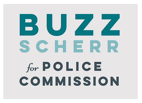 Buzz Scherr for Police Commission