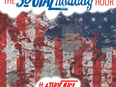 The Social Holiday Hour: Are We Proud To Be An American? Special guest Stef Rice