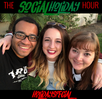 Social Holiday Hour podcast | Special Holiday edition with Maria Wiles