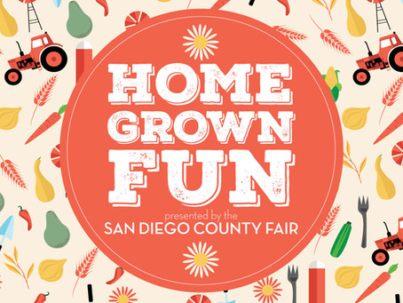 HOME*GROWN*FUN to replace this year's San Diego County Fair