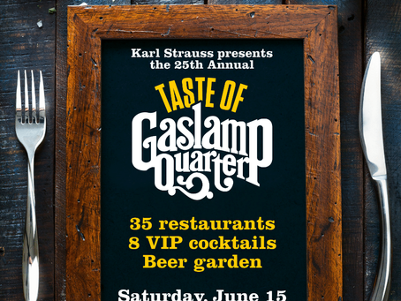 25th Annual Taste of Gaslamp returns this Saturday, June 15