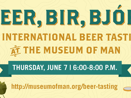 Sip beers from around the world at the Beer, Bir, Bjór tasting event at The Museum of Man