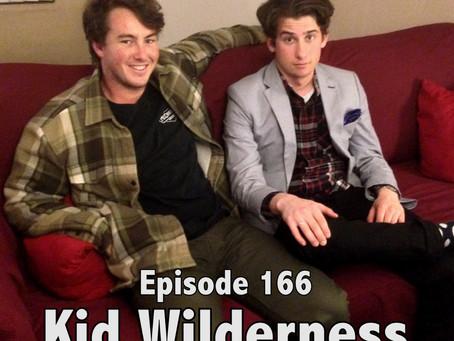 New Podcast:  Kid Wilderness