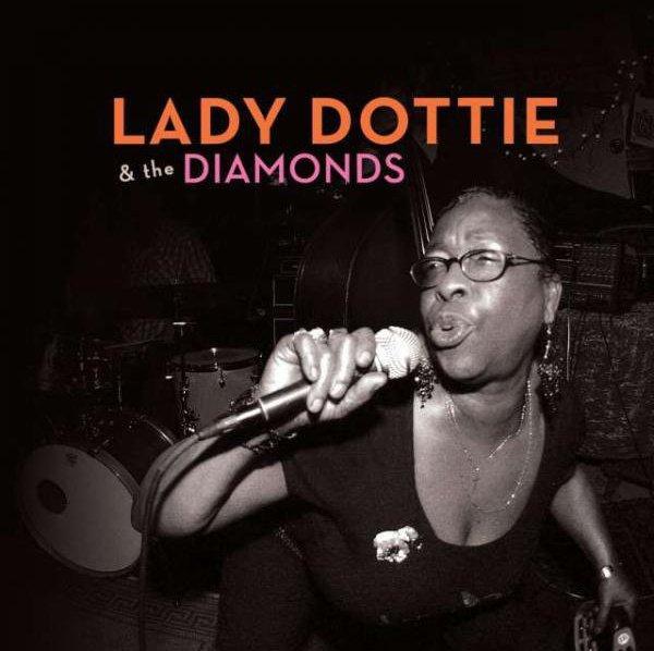 TUESDAY - LADY DOTTIE & THE DIAMONDS