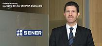 SENER Engineering appoints Gabriel Alarcón as new MD