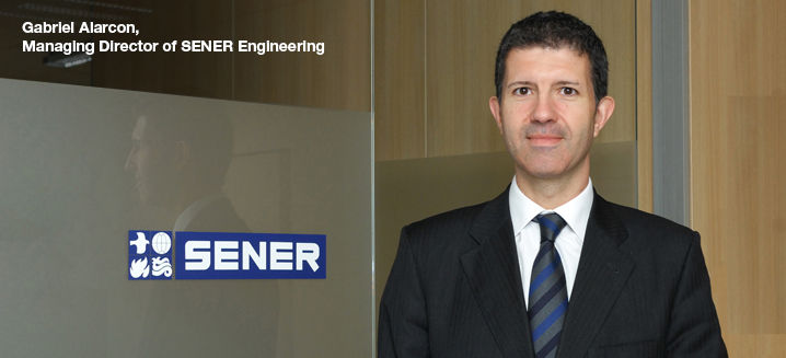 SENER Engineering appoints Gabriel Alarcón as new MD