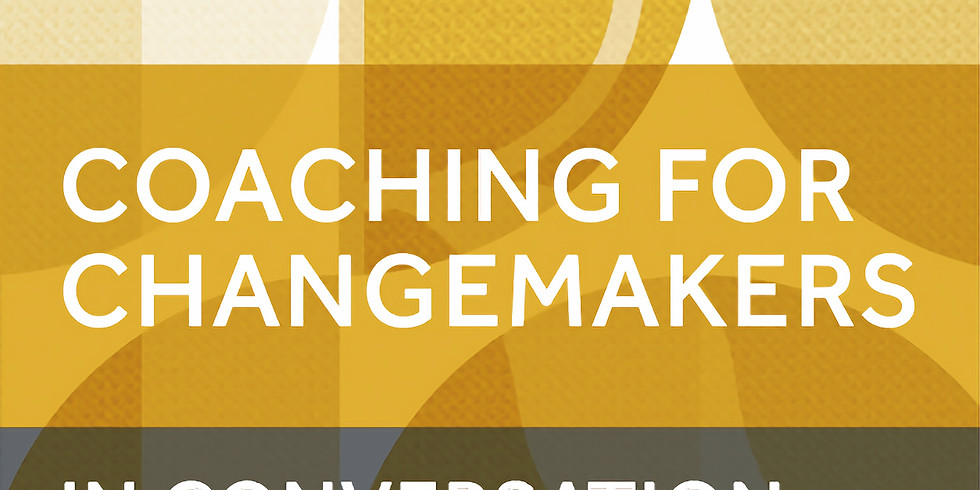 Coaching for Changemakers: In Conversation with Kathryn - European timezone
