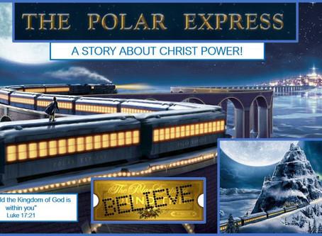 THE POLAR EXPRESS - THE CHRIST POWER