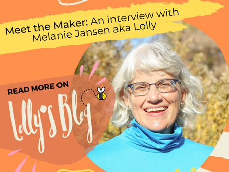 Meet the Maker: An Interview with Melanie Jansen aka Lolly