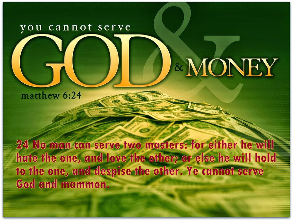God or mammon?