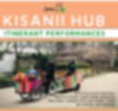 Itinerant Performance at the Kisanii Hub