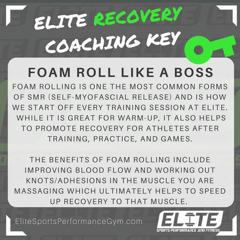 Elite Coaching 🔑 Key  RECOVERY TIP: Foam Roll Like A Boss