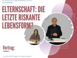 Elternschaft: die letzte riskante Lebensform? Mit FH Prof. Mag. Dr. Klaus Posch