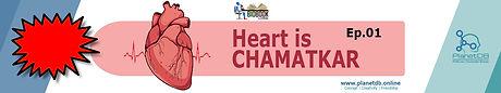 Heart is Chamatkar