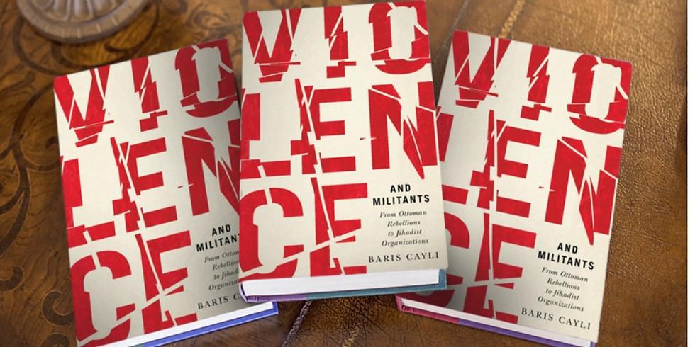 VIRTUAL BOOK TALK - VIOLENCE AND MILITANTS