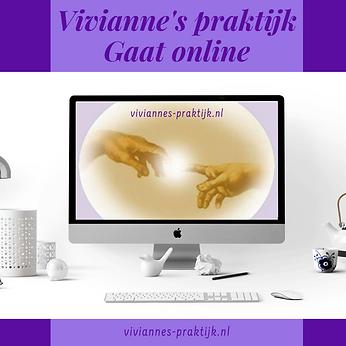 Vivianne;s praktijk gaat onlineopie van
