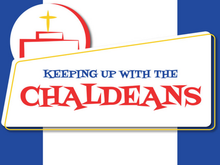 Keeping Up with The Chaldeans: With Drench Dressing
