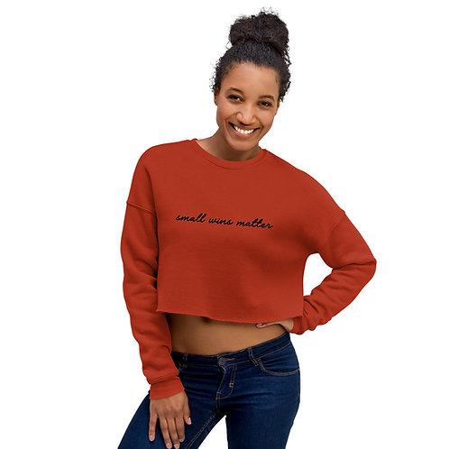 Small Wins Matter - Women's Eco Friendly Crop Sweatshirt