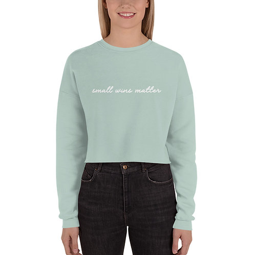 Small Wins Matter - Women's Eco Friendly Crop Sweatshirt
