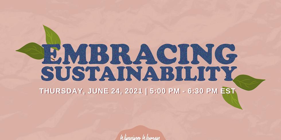 Embracing Sustainability