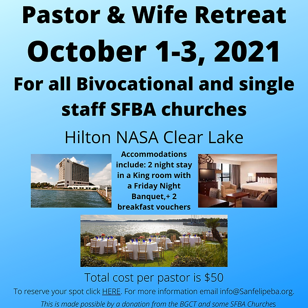 1Pastor & Wife Retreat October 1-3, 2021